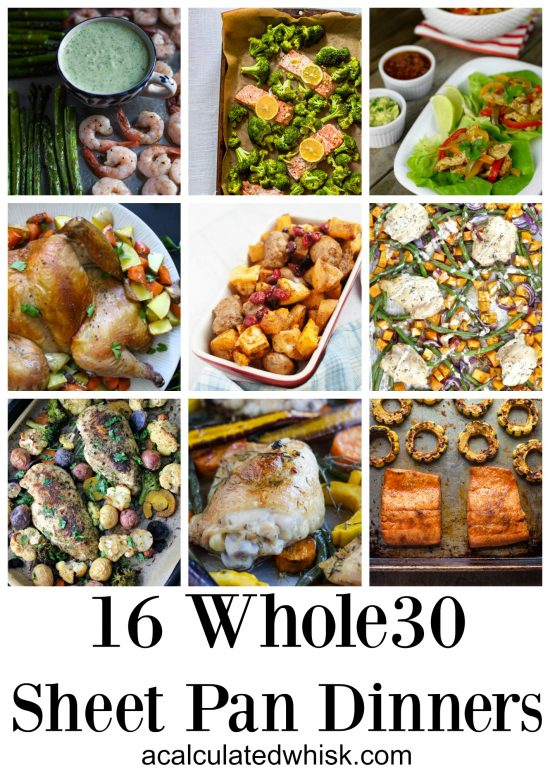 16 Whole30 Sheet Pan Dinners (Gluten free, Grain free, Paleo)